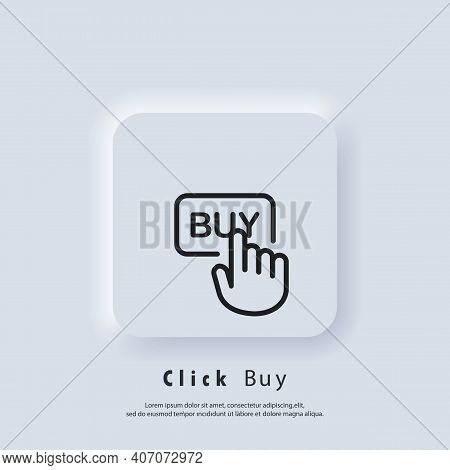 Click Buy Logo. Click Buy Button Icon. Buy With Mouse Click. Vector. Ui Icon. Neumorphic Ui Ux White