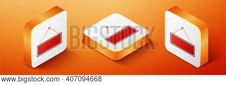 Isometric Signboard Hanging Icon Isolated On Orange Background. Suitable For Advertisements Bar, Caf
