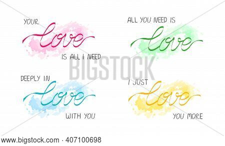 Slogans For Couple Love (all You Need, Love You More, Deeply In Love), Lettering Message With Ribbon