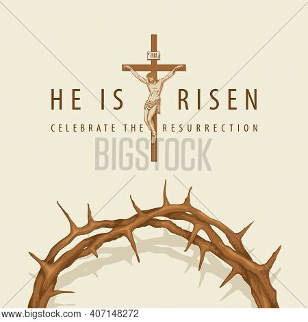 Vector Banner Or Greeting Card On The Easter Theme With Words He Is Risen, Celebrate The Resurrectio