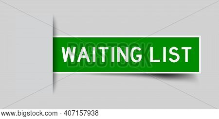 Label Sticker Green Color In Word Waiting List That Inserted In Gray Background