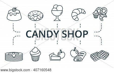 Candy Shop Icon Set. Collection Contain Apple, Strudel, Pancake, Oven, Sack, Bakery And Over Icons.