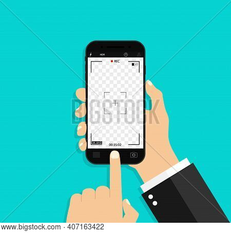 Photo Camera In Screen Phone. Hand Take Smartphone For Selfie. Record Video From Mobile. Icon Of Cel