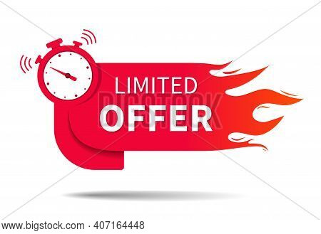 Limited Offer. Banner Of Sale With Clock, Fire And Countdown. Hot Limited Of Time Offer Of Discount.