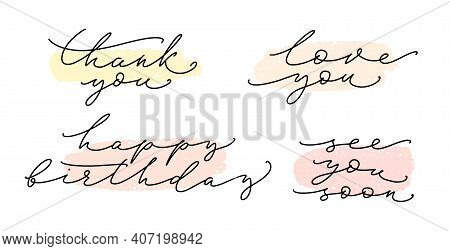 Common Hand Written Words Set. Thank You, Love You, See You Soon, Happy Birthday. Hand Drawn Creativ