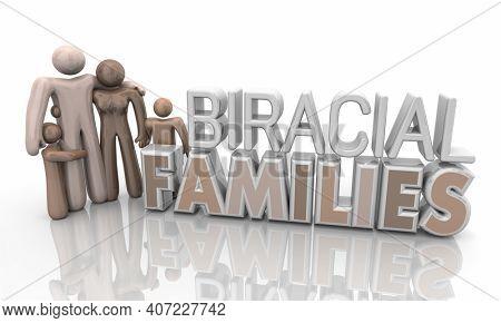 Biracial Families Multi Mixed Race People Parents Children Diversity 3d Illustration
