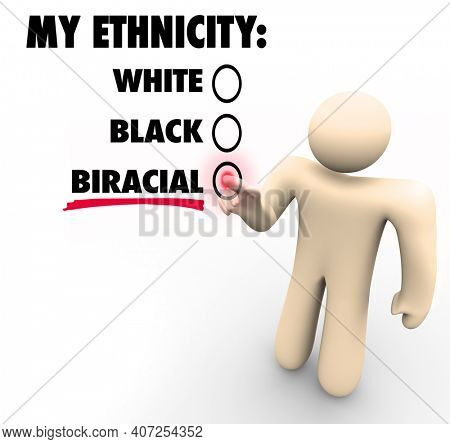 Biracial Mixed Race Person My Ethnicity Choice Answer Question 3d Illustration
