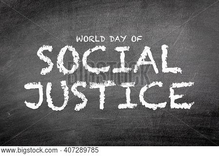 World Day Of Social Justice, 20 February. Chalk Board Texture