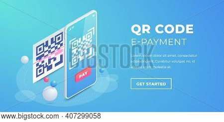 Qr Code E-payment Banner. 3d Scanning Barcode On Smartphone Screen, Qr Pay Isometric Vector Concept.