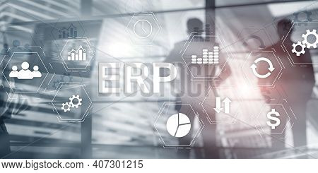 Enterprise Resource Planning Erp Mixed Media Background. Corporate Business Internet Technology Conc