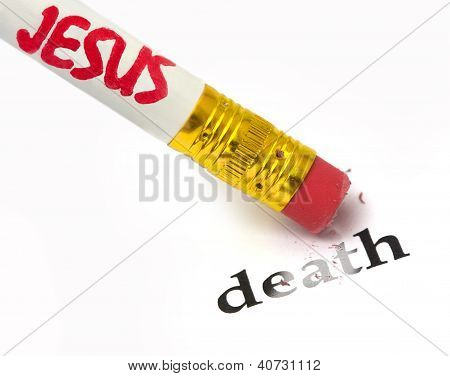 concept of Jesus removing the sting of death using an eraser as analogy poster