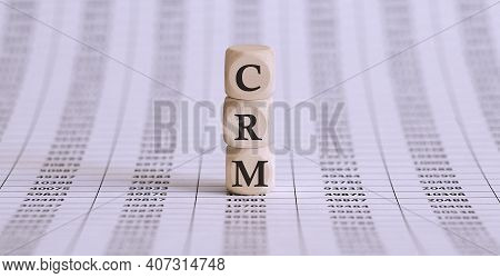 Three Wooden Cubes With Letters Crm , On The Chart, Business