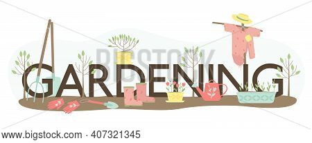 Gardening Lettering And A Set Supplies For Planting Plants. Garden Tools, Shovels, Gloves, Watering