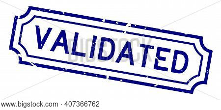 Grunge Blue Validated Word Rubber Business Seal Stamp On White Background