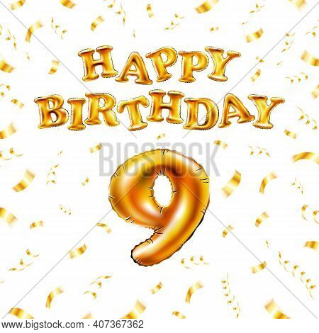 9 Happy Birthday Message Made Of Golden Inflatable Balloon Nine Letters Isolated On White Background