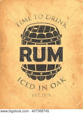 Vector Banner With Inscription Rum, And The Words Iced In Oak. Decorative Illustration With A Big Wo