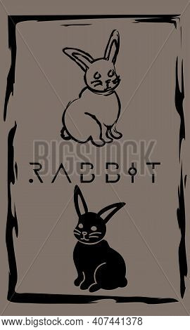 Drawing Of Cute Rabbit In Primitive Ancient Style, Year Of Rabbit