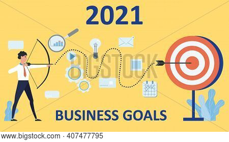 Businessman Leader Archer Aiming Shooting At A Target 2021 Year. Business Achievement Focus Consept