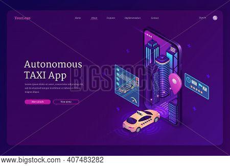 Autonomous Taxi App Isometric Landing Page, Transportation Service Online Order. Yellow Cab Driving