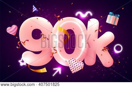 90k Or 90000 Followers Thank You Pink Heart, Golden Confetti And Neon Signs. Social Network Friends,
