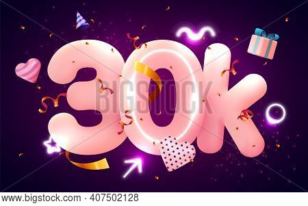 30k Or 30000 Followers Thank You Pink Heart, Golden Confetti And Neon Signs. Social Network Friends,