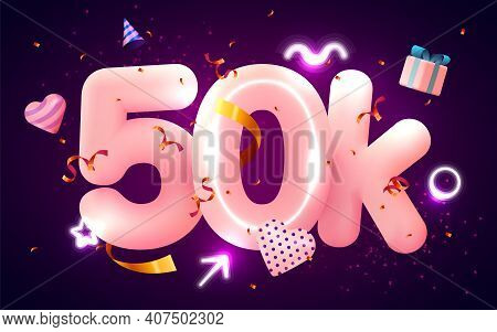 50k Or 50000 Followers Thank You Pink Heart, Golden Confetti And Neon Signs. Social Network Friends,