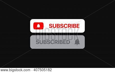 Subscribe Social Media Element. Subscribe And Subscribed Buttons. Vector Illustration