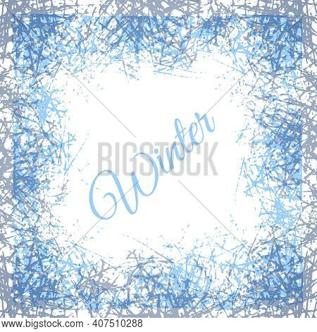 Stylized Ice Crystals Design Frame. Abstract Texture Freeze Window. Vector Winter Background With Fr