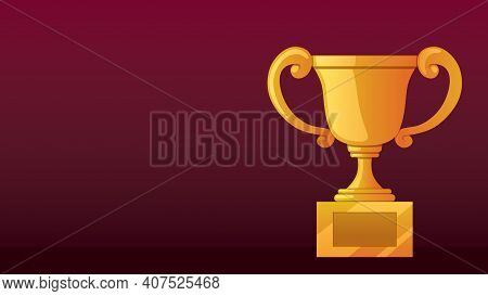 Background Illustration With Golden Trophy And Copy Space For Your Text.
