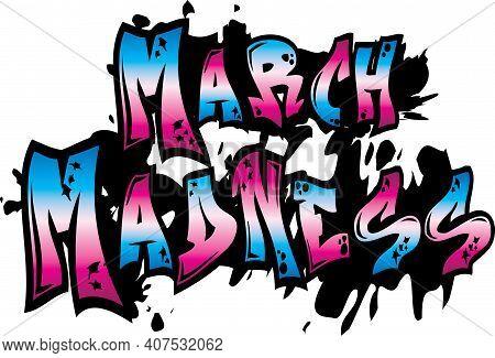 March Madness Tagging Graphic Design Logo Art