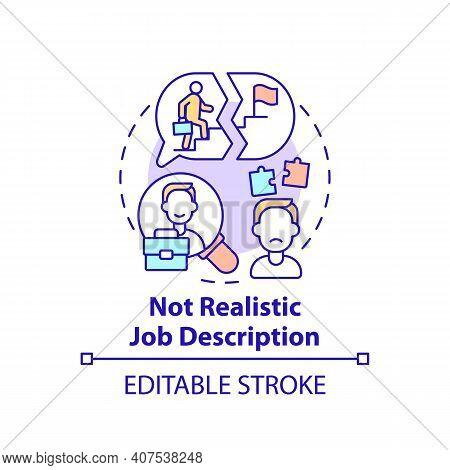 Not Realistic Job Description Concept Icon. New Worker Emotional Burden Factors. Waiting Idea Thin L