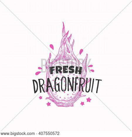 Juicy Fresh Pitaya Badge, Label Or Logo Template. Hand Drawn Dragon Fruit Sketch With Playful Typogr