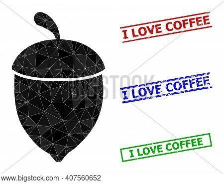 Triangle Oak Acorn Polygonal Icon Illustration, And Distress Simple I Love Coffee Seals. Oak Acorn I