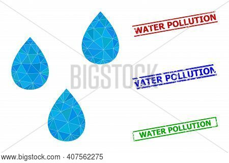 Triangle Water Drops Polygonal Icon Illustration, And Unclean Simple Water Pollution Seals. Water Dr