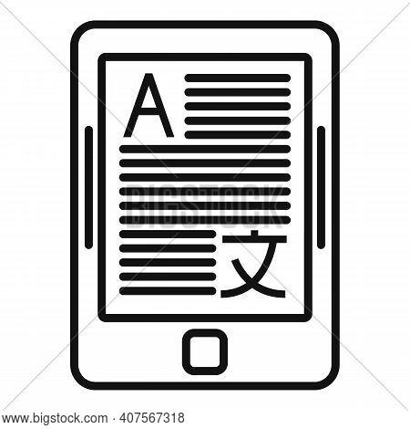 Tablet Translator Icon. Outline Tablet Translator Vector Icon For Web Design Isolated On White Backg