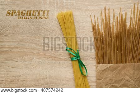 Classic Italian Wheat Spaghetti And With The Addition Of Rye Flour, With A Copy Space