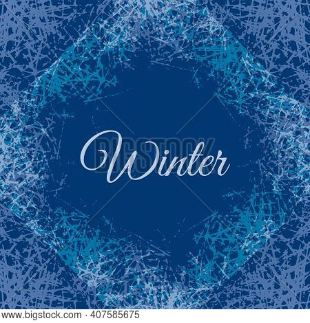 Ice Crystals Texture Design Frame. Vector Abstract Background With Frosted Patterns