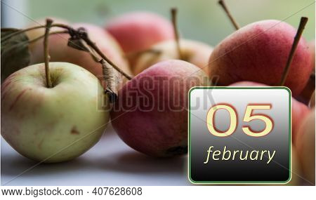 February 5, 5th Day Of The Month. Apples - Vitamins You Need Every Day. Winter Month. Day Of The Yea