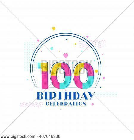 100 Birthday Celebration, Modern 100th Birthday Design Vector Illustration