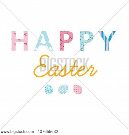 Nice Colourful Greeting Card With Text Happy Easter And Painted Eggs Elements Composition Isolated O