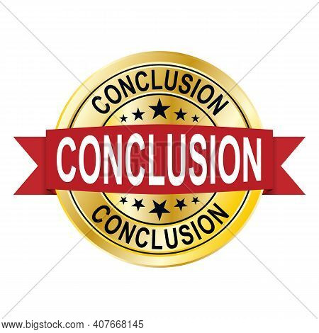 Conclusion Round Isolated Gold Badge Vector Illustration