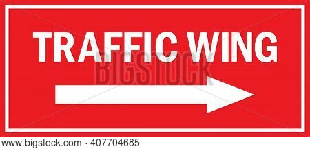 Traffic Wing With Direction Sign . Safety Signs Ans Symbols.