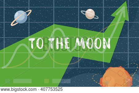 To The Moon Vector Flat Banner Design. Financial Success, Good Financial Strategy, Professional Inve
