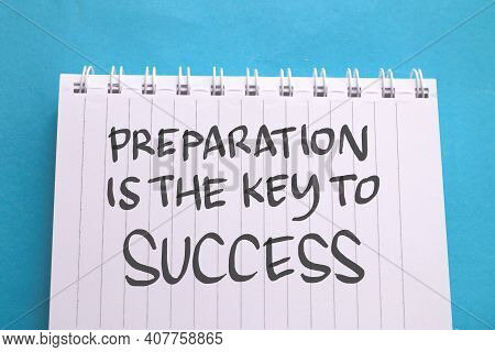 Preparation Is The Key To Success, Text Words Typography Written On Book Against Blue Background, Li