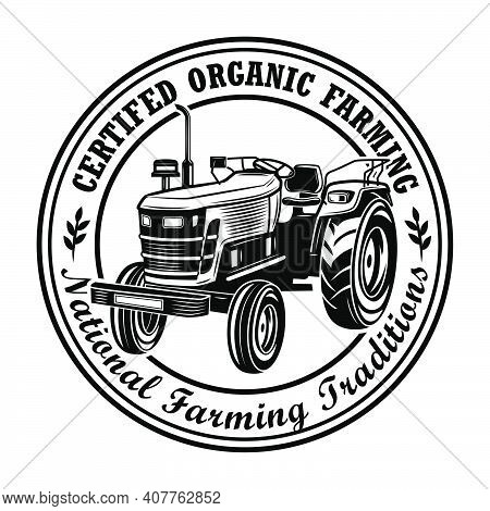 Certified Organic Farming Stamp Vector Illustration. Farmers Tractor, Circular Frame, National Tradi