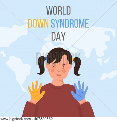 Word Down Syndrome Day On March 21. Happy Smiling Girl With Down Syndrome And Yellow And Blue Painte