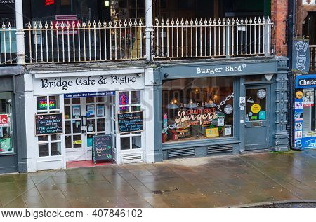 Chester; Uk: Jan 29, 2021: Bridge Cafe And Burger Shed Are Eateries Located On The Lower Or Street L