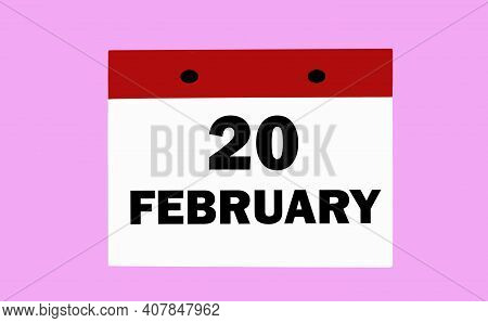 February 20 on a white calendar on a soft pink background. Illustration of the calendar for February.