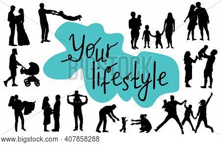 Your Lifestyle. Concept Of Creating  Family And Happiness. Silhouettes Of People, Parents With Child