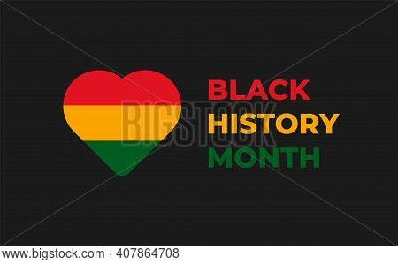 African American History Or Black History Month Template . Celebrated Annually In February In The Us
